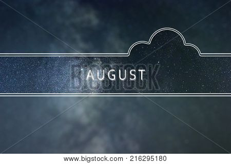 AUGUST word cloud Concept. Space background. AUGUST