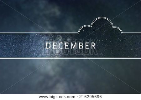DECEMBER word cloud Concept. Space background. DECEMBER