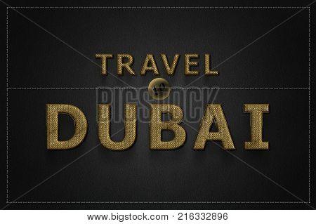Dubai United Arab Emirates. Travel to Dubai