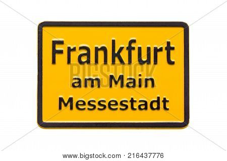 Germany souvenir refrigerator magnet road sign FRANKFURT am Main isolated on white. Refrigerator magnets are popular souvenirs. Convention city Frankfurt am Main