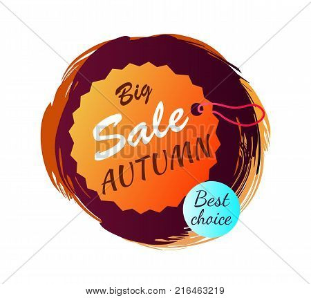 Big sale autumn best choice, poster with tag with hole and lace and headline inside, sticker depicted on vector illustration isolated on white