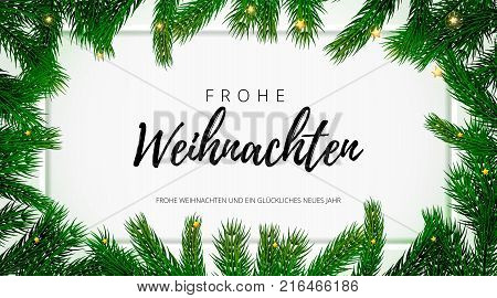 Frohe Weihnachten German Merry Christmas holiday greeting card with text on Christmas fir tree background. Vector stock fir branch frame of New Year festive winter decoration on premium frame white