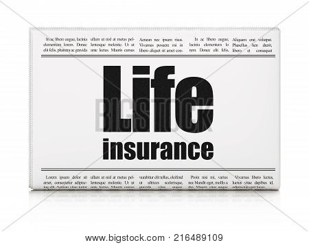 Insurance concept: newspaper headline Life Insurance on White background, 3D rendering