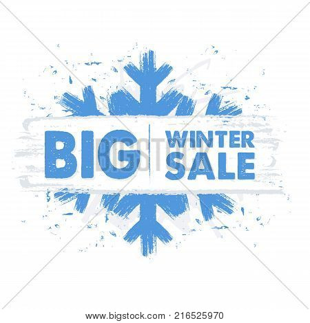 big winter sale - text in blue drawn banner with snowflake business holiday shopping concept