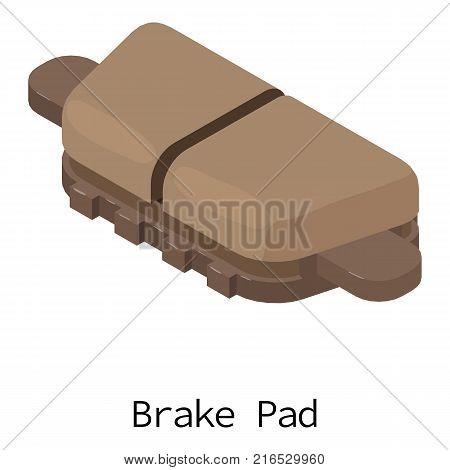 Brake pad icon. Isometric illustration of brake pad vector icon for web