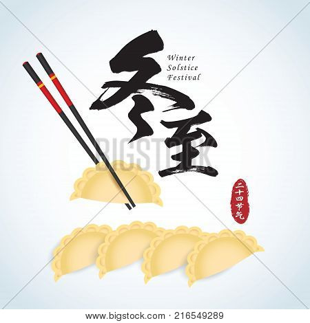 Dong Zhi means winter solstice festival, 24 solar term in chinese lunar calendars. JiaoZi (chinese dumplings) & chopsticks isolated on white. Chinese cuisine vector illustration.