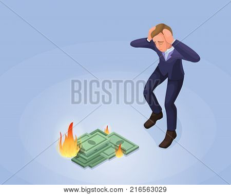 Businessman with burning money, 3d isometric vector illustration with man and green banknote in fire, financial crisis concept, money fail