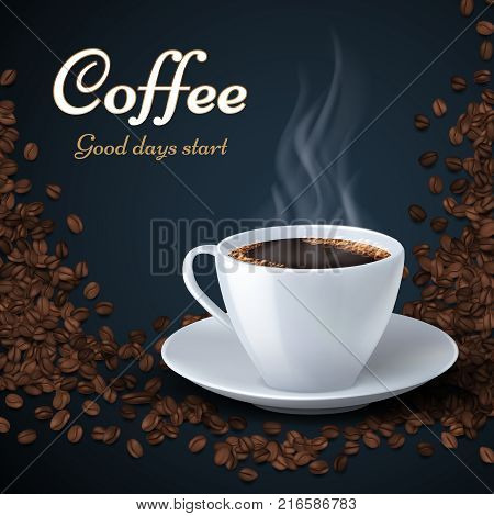 Aroma coffee beans and cup of hot coffee. Product ads vector background. Coffee hot cup on coffee beans background