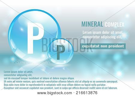 Mineral P Phosphorus complex with chemical element symbol. Pharmaceutic medical background with space for text.