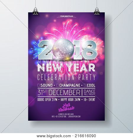 New Year Party Celebration Poster Template Illustration with 3d 2018 Number, Disco Ball and Firework on Shiny Colorful Background. Vector Holiday Premium Invitation Flyer or Promo Banner