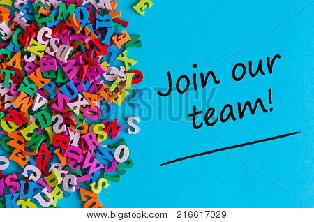 JOIN OUR TEAM - message for hiring. We are looking for new employees. Find new job concept.