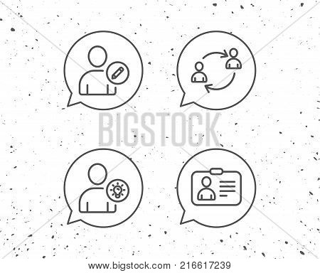 Speech bubbles with signs. Users, Edit data and ID card line icons. Teamwork and Businessman with idea symbols. Grunge background. Editable stroke. Vector