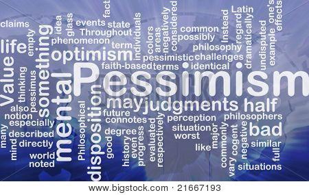 Word cloud concept illustration of Pessimism pessimistic international