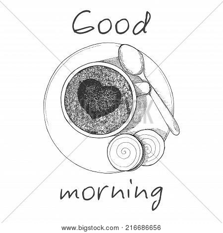 Hand drawn cup of coffee the top view. Cup two cookies and a spoon on the saucer. Inscription Good morning. Vector illustration of a sketch style.