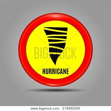 Stormy Weather Ahead Sign Board Hurricane indication. Graphic banner of hurricane warning. Icon sign symbol indication of the hurricane vortex tornado. Vector illustration