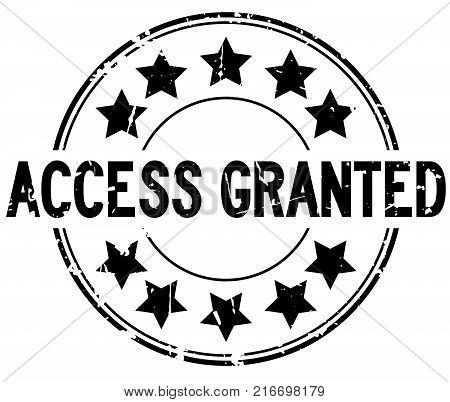 Grunge black access granted with star icon round rubber seal stamp on white background