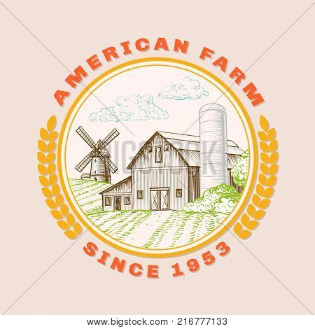 American farm barn for agriculture with windmill, logo. Handdrawn illustration in round frame with ears of wheat. Vector vintage poster on harvest, bio products, eco theme. Rural scenic in sketch style