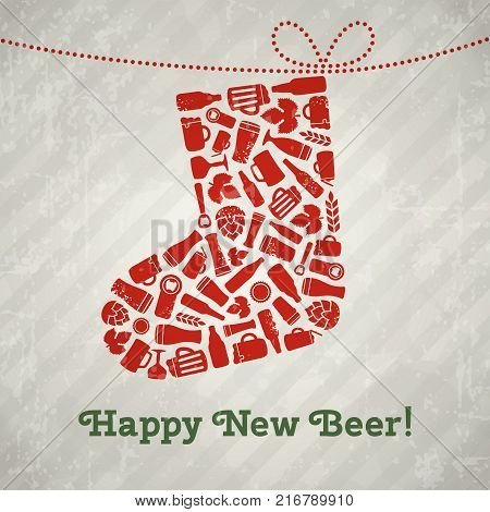 Vector christmas stocking beer poster. Happy new beer tagline. Christmas sock composed of craft beer bottles, mugs, glasses, ingredients and accessories. Retro grunge new year background
