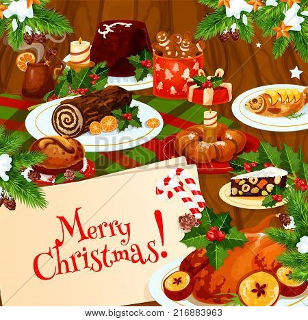 Christmas holiday banner of festive dinner on wooden table. Xmas turkey or chicken, fruit cake and cookie, sweet bread, pudding and grilled fish poster for New Year celebration party invitation design