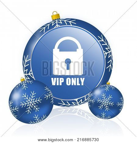 Vip only blue christmas balls icon