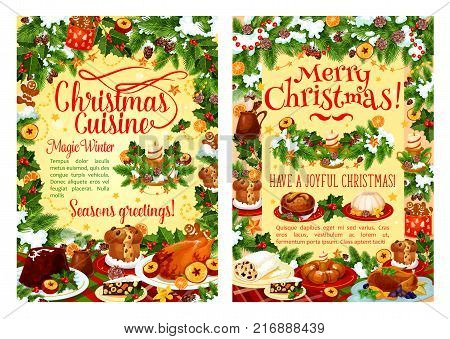 Christmas holiday food festive poster with dinner dish. Xmas turkey, cake and wine, cookie, pudding and gingerbread man greeting card with Christmas garland, holly berry, snow and star for Xmas design