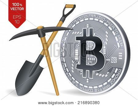 Bitcoin mining concept. 3D isometric Physical bit coin with pickaxe and shovel. Digital currency. Cryptocurrency. Silver coin with bitcoin symbol isolated on white background. Vector illustration