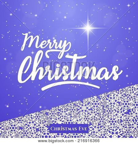 Merry Christmas greeting card, background, poster with star of Bethlehem and snowflakes. Christmas eve. Vector illustration. Holiday Collection.