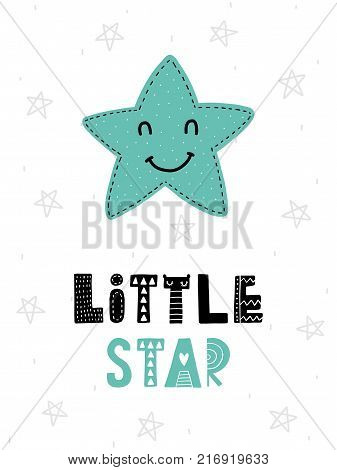 Colorful childish vector card. Lettering with illustration in Scandinavian style. Creative poster with star and phrase.