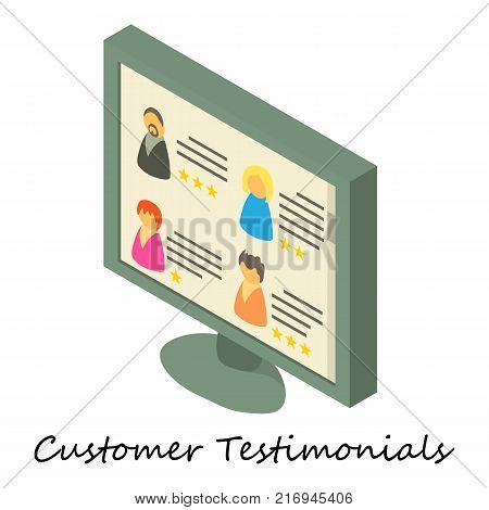 Customer testimonial icon. Isometric illustration of customer testimonial vector icon for web