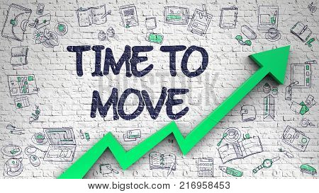 Time To Move Inscription on the Line Style Illustation. with Green Arrow and Doodle Design Icons Around. Time To Move - Business Concept. Inscription on the Brick Wall with Doodle Icons Around.