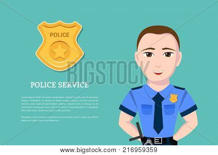Picture of a police officer with police badge on background. Flat style banner for police service and law protection concept.