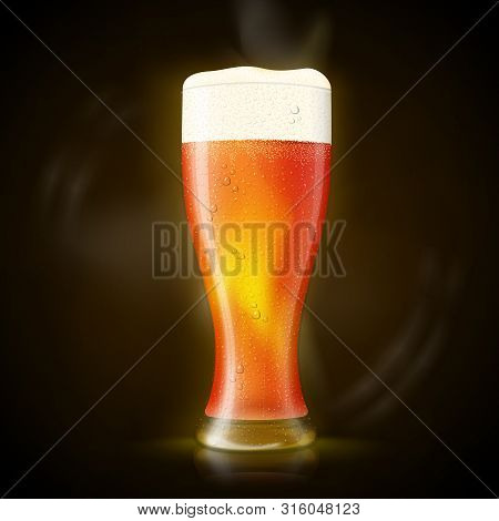Vector. Beer In Tall Wet Glass With Bubbles And Froth, On Dark Background With Smoke And Glare.
