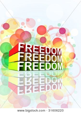 Freedom Colorful 3D Message Composition