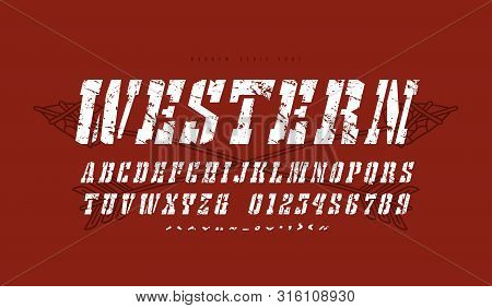 Italic Stencil-plate Slab Serif Font In The Western Style. Letters And Numbers With Vintage Texture