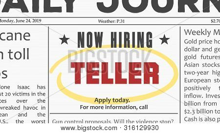 Bank Teller - Job Offer. Newspaper Classified Ad Career Opportunity.