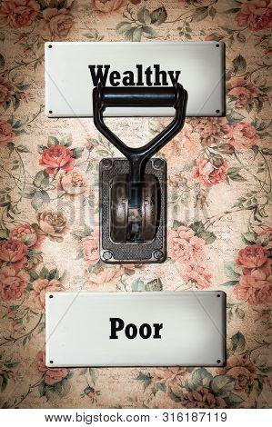 Street Sign Wealthy Versus Poor