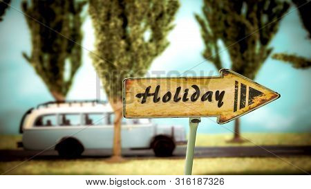 Street Sign To Holiday