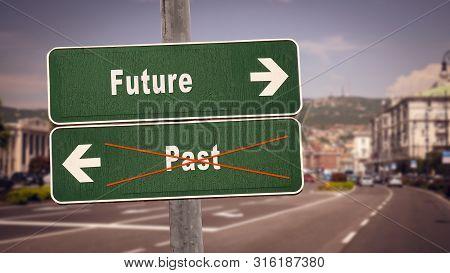 Street Sign To Future Versus Past
