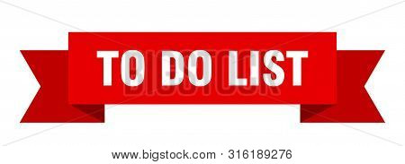To Do List Ribbon. To Do List Isolated Sign. To Do List Banner