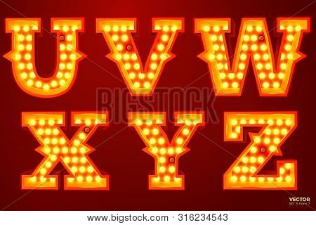 Vector Realistic Glowing Letters With Lamps, For Circus, Movie Etc. Signs. U, V, W, X, Y, Z Letters
