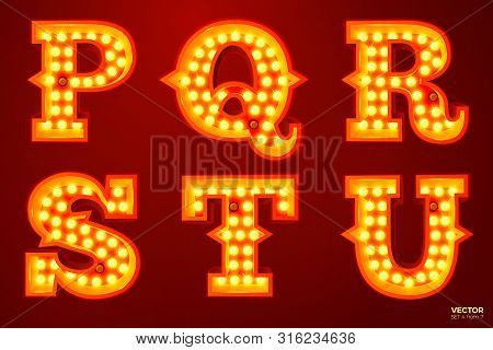 Vector Realistic Glowing Letters With Lamps, For Circus, Movie Etc. Signs. P, Q, R, S, T, U Letters