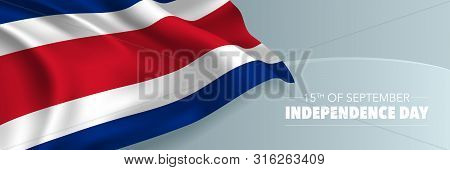 Costa Rica Happy Independence Day Vector Banner, Greeting Card. Costa Rican Wavy Flag In 15th Of Sep