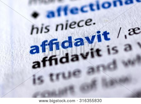 Montreal, Canada - July 17, 2019: Affidavit Word In A Dictionay With Meaning. Close-up And Selective