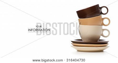 Set Of Coffee Cups With Saucers Pattern On A White Background. Isolation