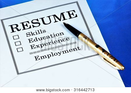 Resume-a Document Of The Applicant For A Job. Resume-information About Skills, Work Experience, Educ