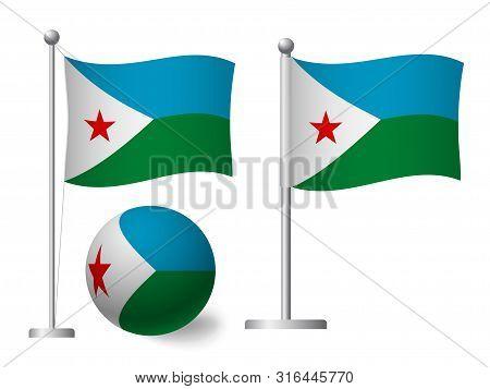 Djibouti Flag On Pole And Ball. Metal Flagpole. National Flag Of Djibouti Vector Illustration