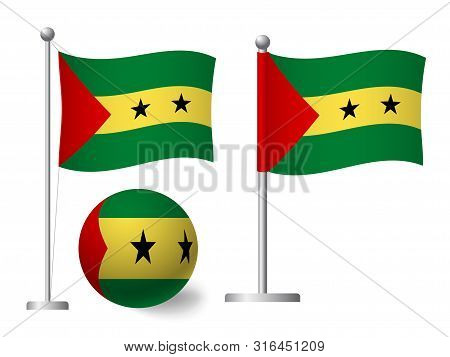 Sao Tome And Principe Flag On Pole And Ball. Metal Flagpole. National Flag Of Sao Tome And Principe