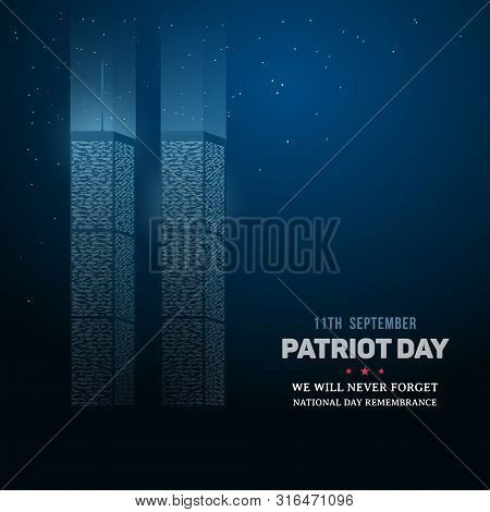 9/11 Day Of Remembrance Of The World Trade Center. Patriot Day Background. Twin Towers Memorial. Vec