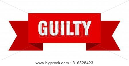 Guilty Ribbon. Guilty Isolated Sign. Guilty Banner