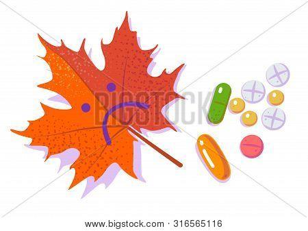 Pills And Red Sad Leaf. Seasonal Depression And Antidepressants. Autumn Cold And Flu. Season Affecti